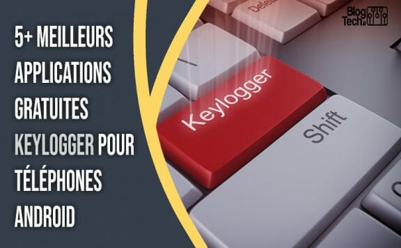 applications gratuites Keylogger pour Android