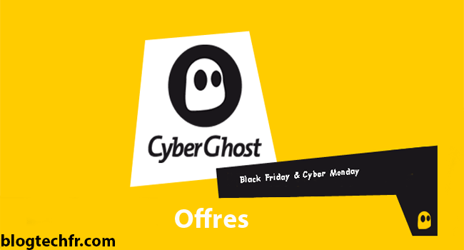 CyberGhost Black Friday et Cyber Monday Deals 2019 (79% de réduction)