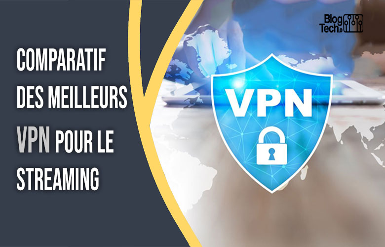 VPN pour le streaming